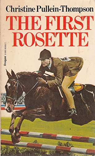 First Rosette By Christine Pullein-Thompson