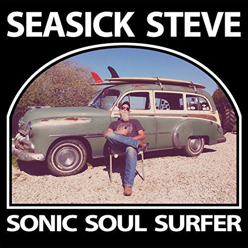 Sonic Soul Surfer By Seasick Steve