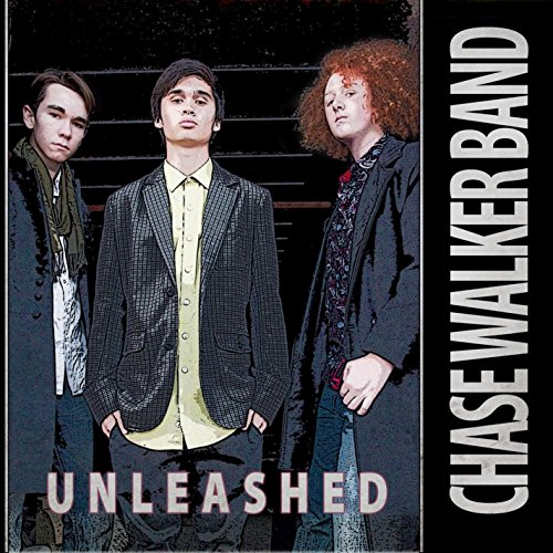 Walker, Chase - Unleashed By Walker, Chase