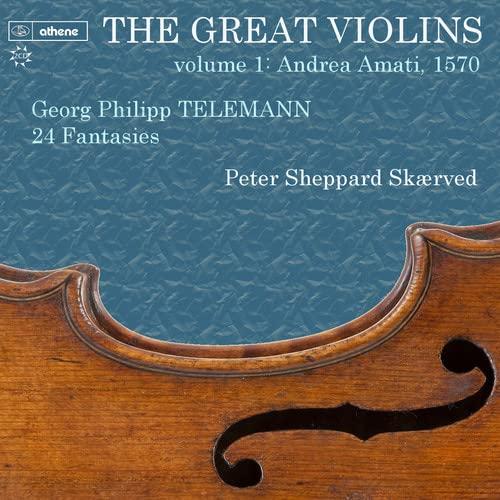 Peter Sheppard Skæreved - Telemann:The Great Violins I  [DIVINE ART: ATH232 By Peter Sheppard Skreved