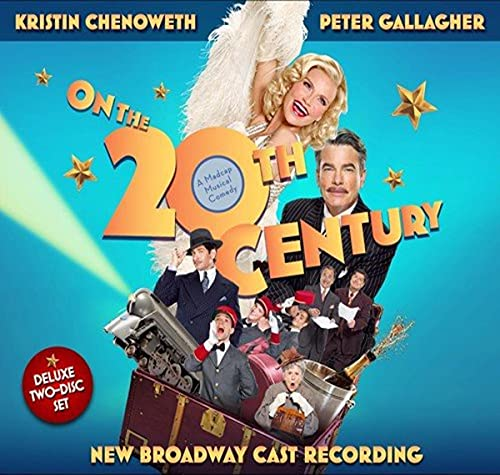 New Broadway Cast - On the Twentieth Century By New Broadway Cast