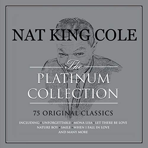 The Platinum Collection By Nat King Cole
