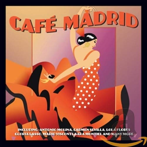 Various Artists - Café Madrid By Various Artists