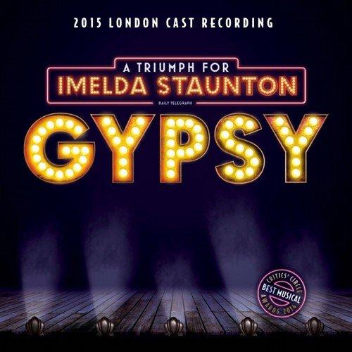 Imelda Staunton - Gypsy: 2015 London Cast Recording By Imelda Staunton