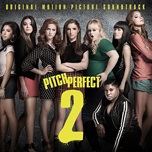 Various Artists - Pitch Perfect 2 By Various Artists