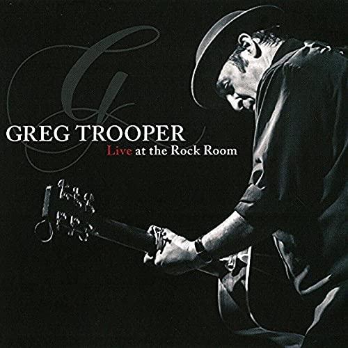 Greg Trooper - Live At The Rock Room By Greg Trooper