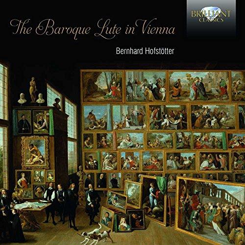 Bernhard Hofstotter - The Baroque Lute in Vienna By Bernhard Hofstotter