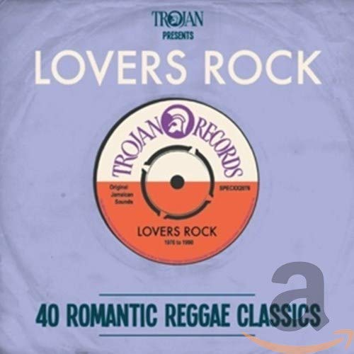 Various Artists - Trojan Presents: Lovers Rock By Various Artists