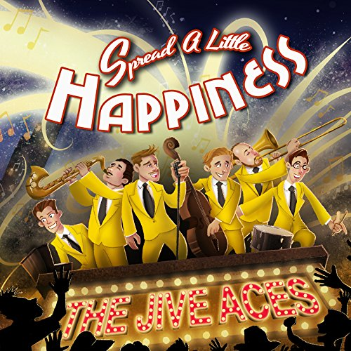 The Jive Aces - SPREAD A LITTLE HAPPINESS By The Jive Aces