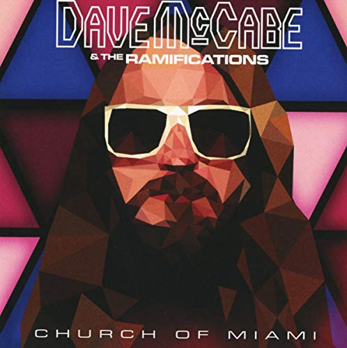 Dave McCabe and The Ramifications - Church of Miami