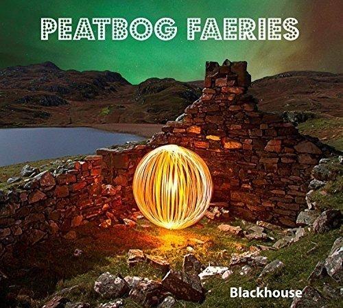 Peatbog Faeries - Blackhouse By Peatbog Faeries