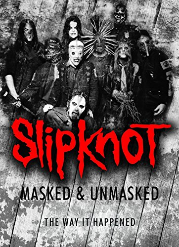 Slipknot - Slipknot - Masked & Unmasked
