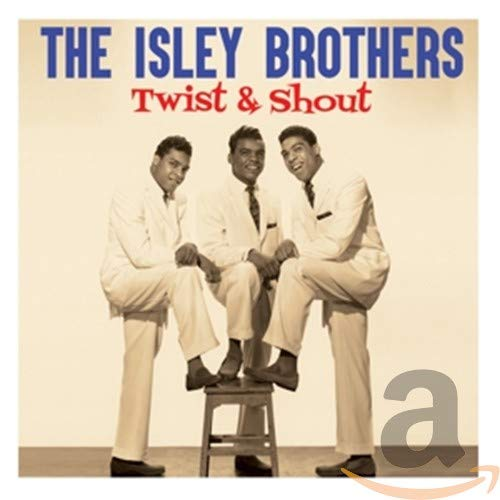 The Isley Brothers - Twist & Shout By The Isley Brothers