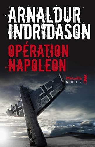Operation Napoleon By Arnaldur Indridason