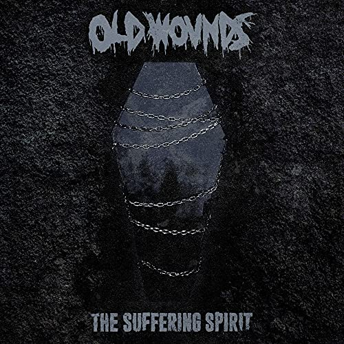 Old Wounds - The Suffering Spirit By Old Wounds