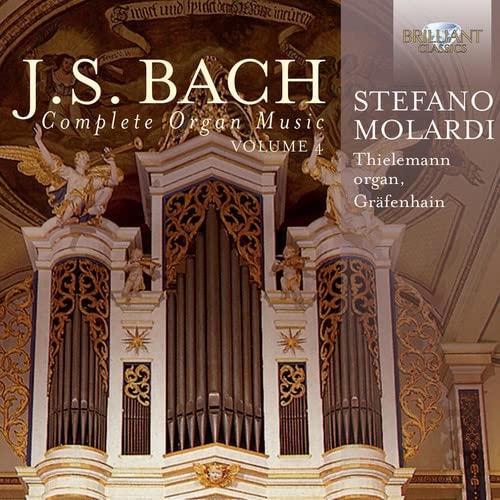 Stefano Molardi - J.S. Bach: Complete Organ Music Vol. 4 By Stefano Molardi
