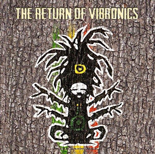 VIBRONICS - The Return Of Vibronics By VIBRONICS