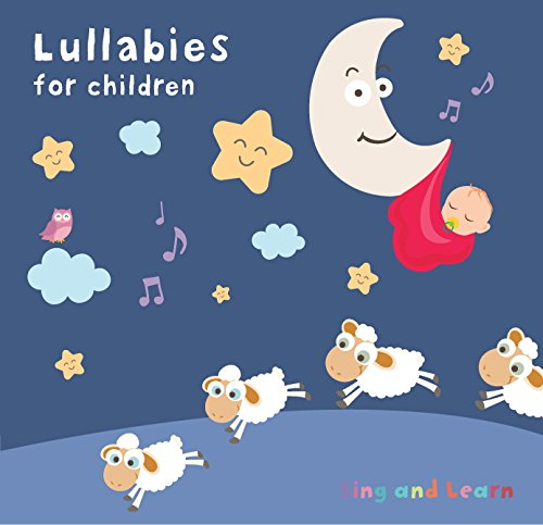Lullabies for children - sleepy songs for babies and toddlers