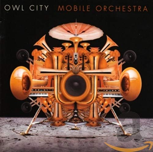 Owl City - Mobile Orchestra By Owl City