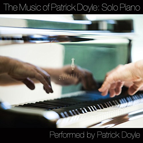 Patrick Doyle - The Music Of Patrick Doyle: Solo Piano By Patrick Doyle