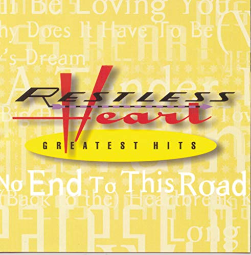 Restless Heart - Greatest Hits By Restless Heart