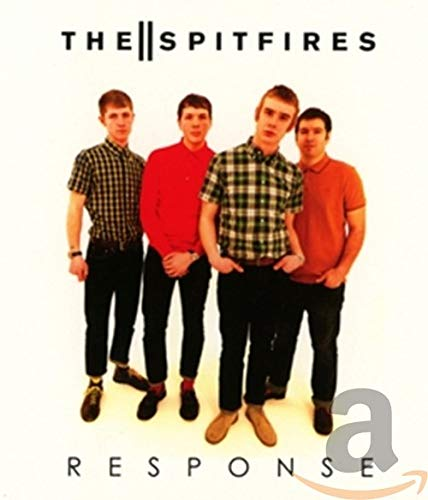 THE SPITFIRES - RESPONSE By THE SPITFIRES