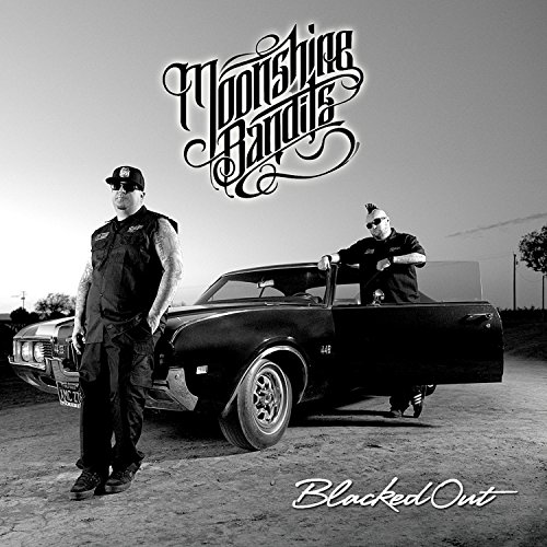 Moonshine Bandits - Blacked Out By Moonshine Bandits