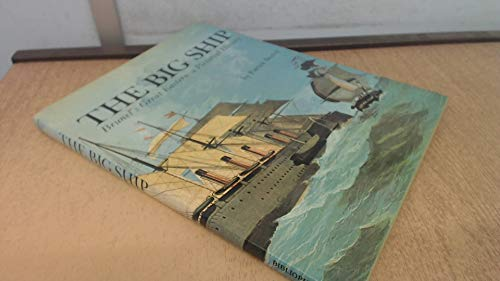 The Big Ship: Brunel's Great Eastern - A Pictorial History by Patrick Beaver (1987) Hardcover By Patrick Beaver