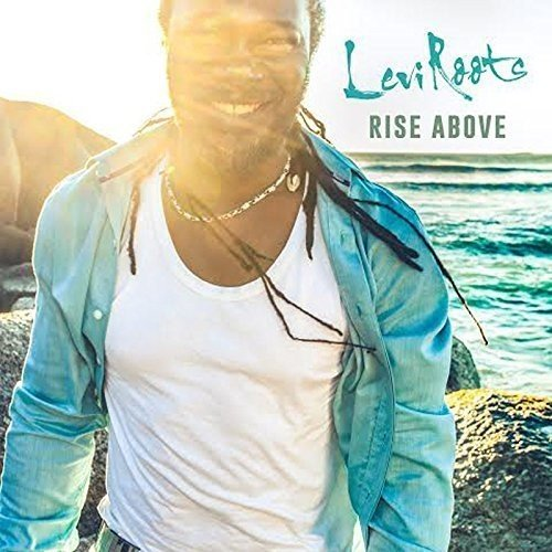 Levi Roots - RISE ABOVE By Levi Roots