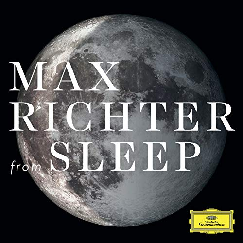 Max Richter: From Sleep By Max Richter