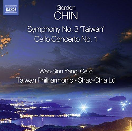 Taiwan Philharmonic - Chin:Sym No. 3, Cello Concerto [Shao-Chia Lü, Wen-Sinn Yang; Taiwan Philharmon