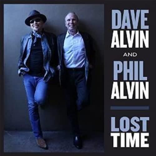 Dave Alvin & Phil Alvin - Lost Time By Dave Alvin & Phil Alvin