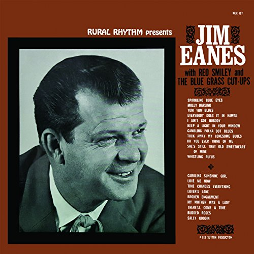 Eanes, Jim / Smiley, Red & the Bluegrass Cut-Ups - Jim Eanes with Red Smiley & the Bluegrass Cut-Ups By Eanes, Jim  Smiley, Red & the Bluegrass Cut-Ups