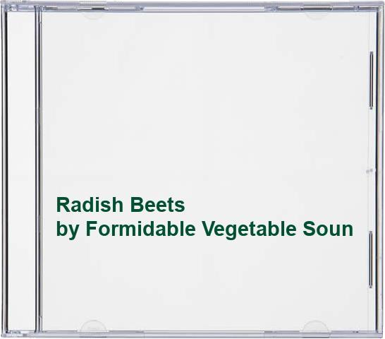 Formidable Vegetable Sound System - Radish Beets