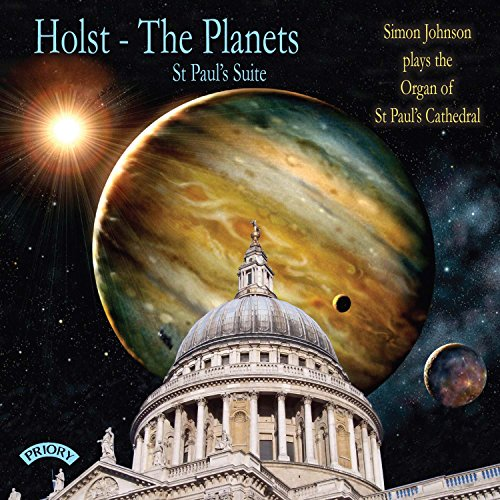 Directed by Andrew Carwood - Holst: The Planets (transcribed by Peter Sykes) and St Paul's Suite ( t By Directed by Andrew Carwood