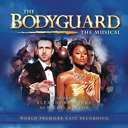 Melissa James - The Bodyguard: The Musical By Melissa James