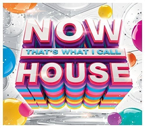 Now That's What I Call House By Various Artists