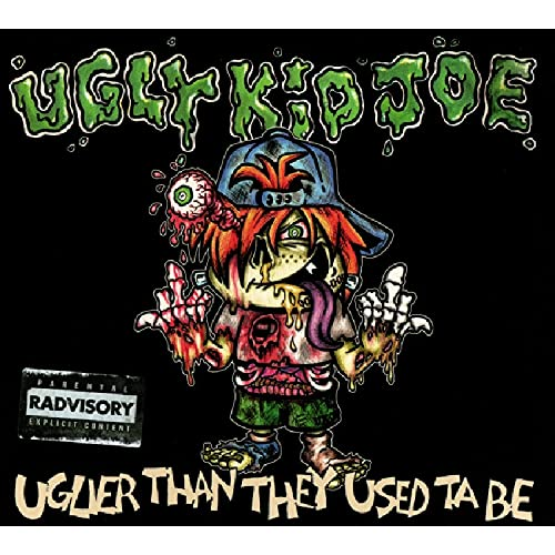 Ugly Kid Joe - Uglier Than They Used To Be By Ugly Kid Joe