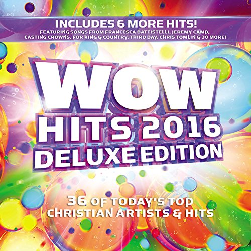 Various Artists - Wow Hits 2016 (Deluxe Edition) By Various Artists