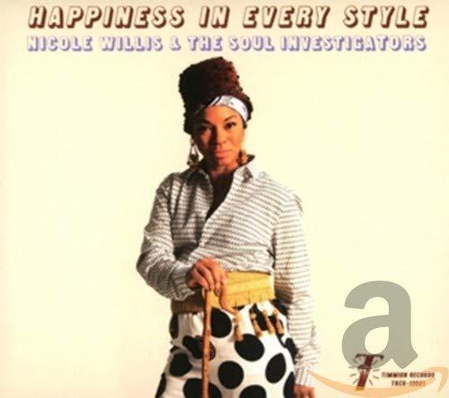 Nicole Willis & The Soul Investigators - Happiness in Every Style By Nicole Willis & The Soul Investigators