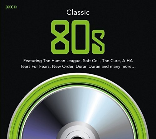 Various Artists - Classic 80s By Various Artists