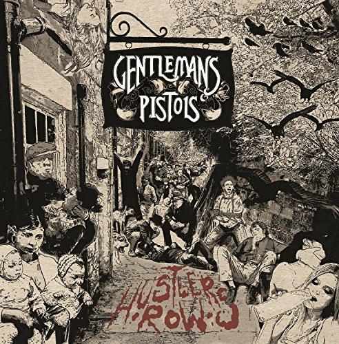 Gentlemans Pistols - Hustler's Row By Gentlemans Pistols