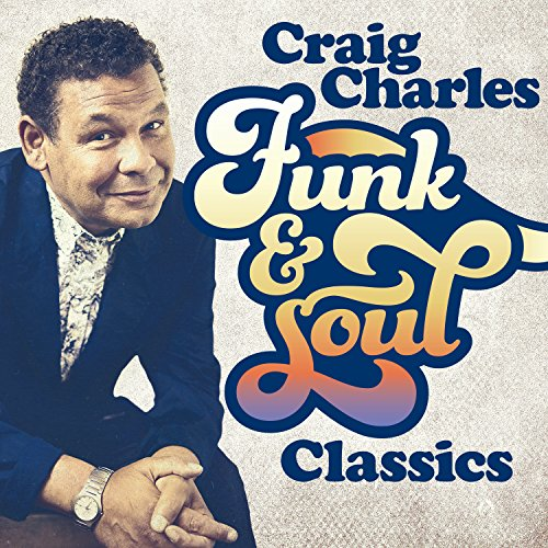 Craig Charles' Funk and Soul Classics By Various Artists