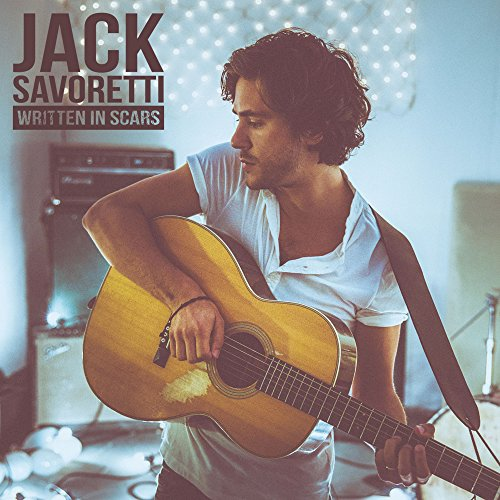 Jack Savoretti - Written In Scars (New Edition) By Jack Savoretti