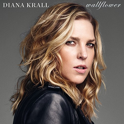Diana Krall - Wallflower By Diana Krall