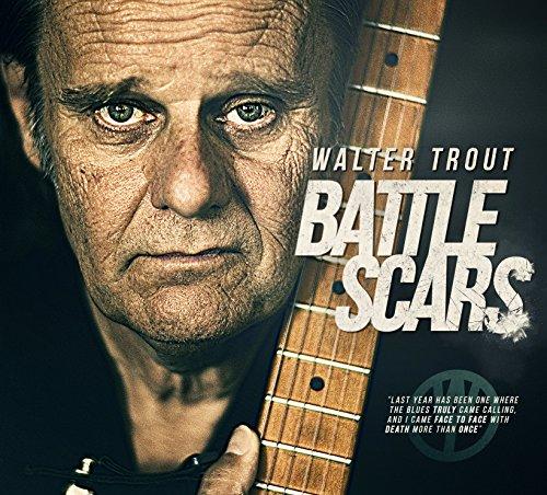 Battle Scars By Walter Trout