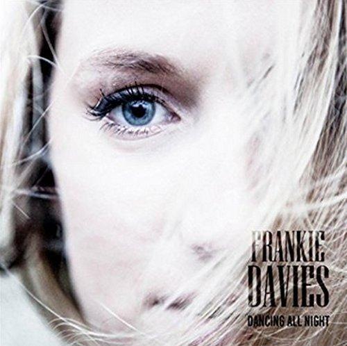 Frankie Davies - Dancing All Night