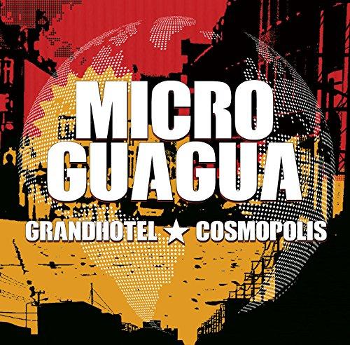 Microguagua - Grandhotel Cosmopolis By Microguagua