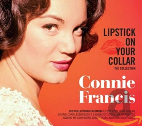 Connie Francis - Lipstick On Your Collar: The Collection