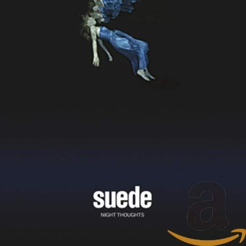 Suede - Night Thoughts By Suede